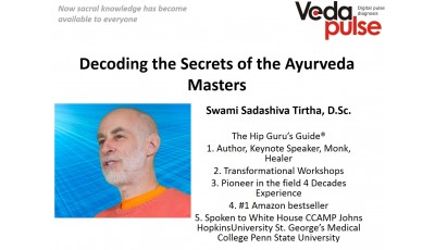 Decoding the Secrets of the Ayurveda Masters