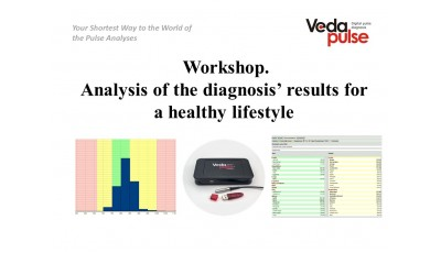 "Master-class ""Evaluation of VedaPulse Analysis Results to Achieve a Healthy Lifestyle"""